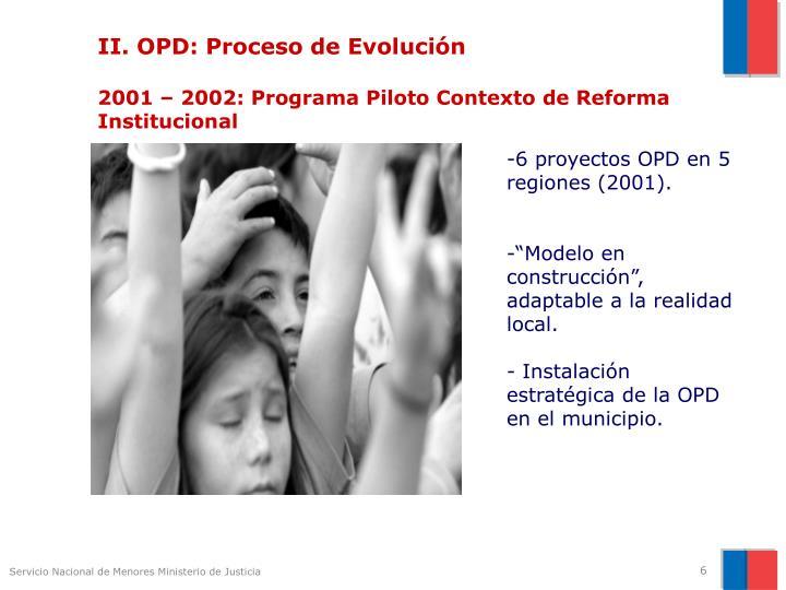 II. OPD: Proceso de Evolución