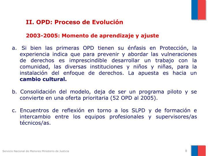 II. OPD: Proceso de