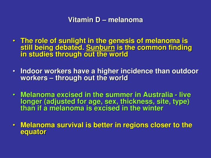 Vitamin D – melanoma