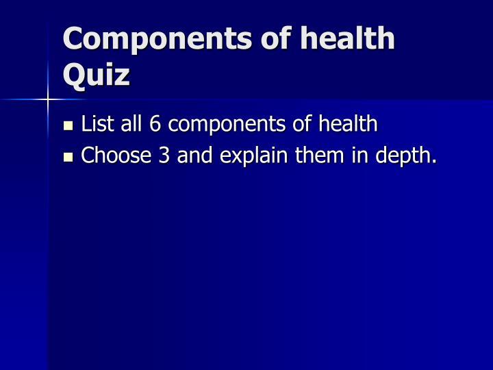 Components of health Quiz