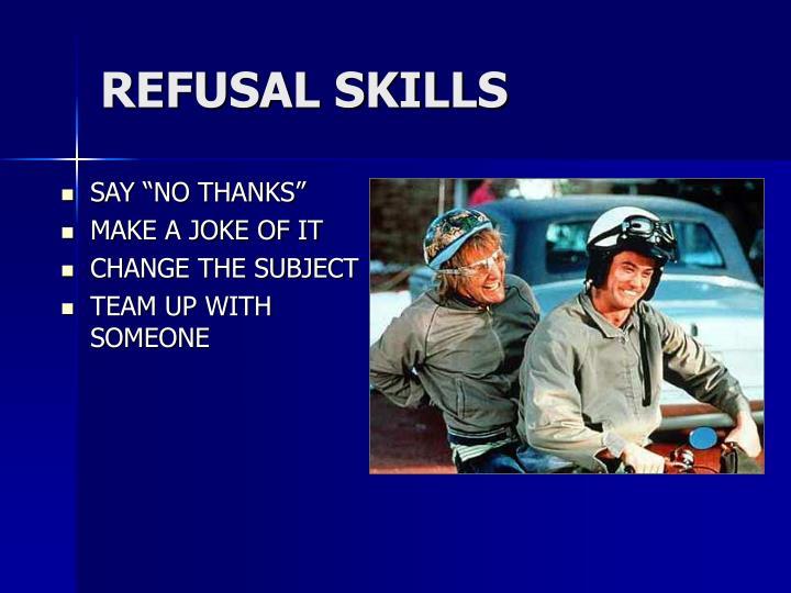 REFUSAL SKILLS