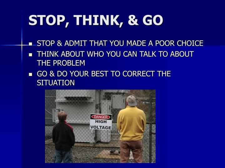 STOP, THINK, & GO
