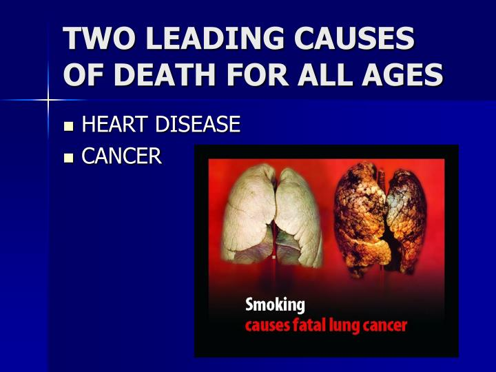 TWO LEADING CAUSES OF DEATH FOR ALL AGES