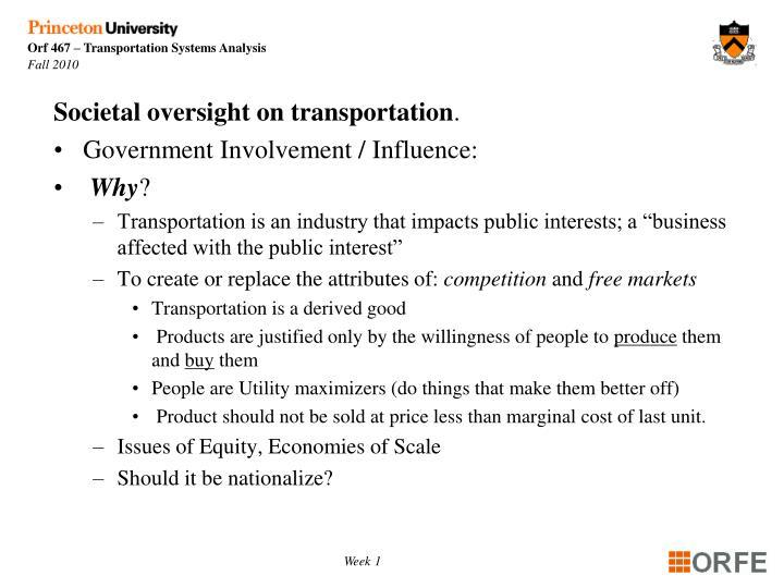 Societal oversight on transportation
