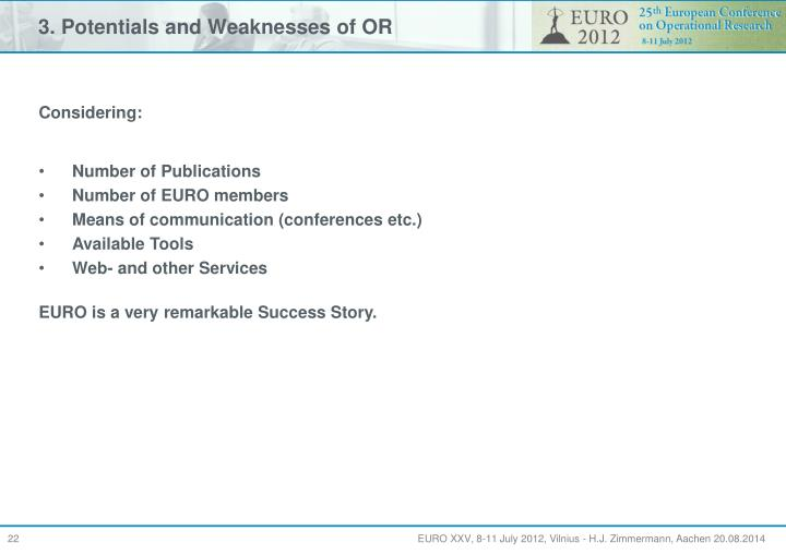 3. Potentials and Weaknesses of OR