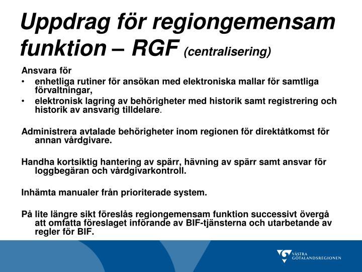 Uppdrag för regiongemensam funktion – RGF