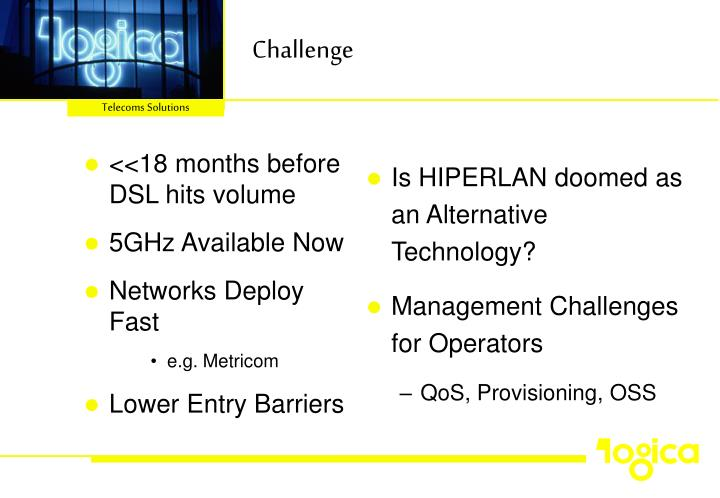 <<18 months before DSL hits volume