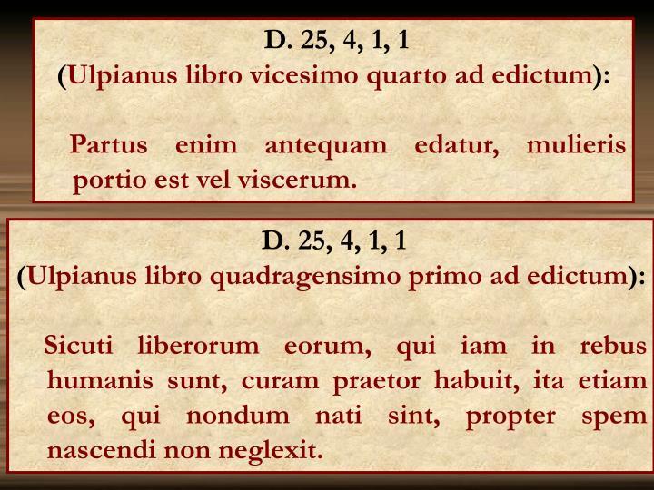 D. 25, 4, 1, 1