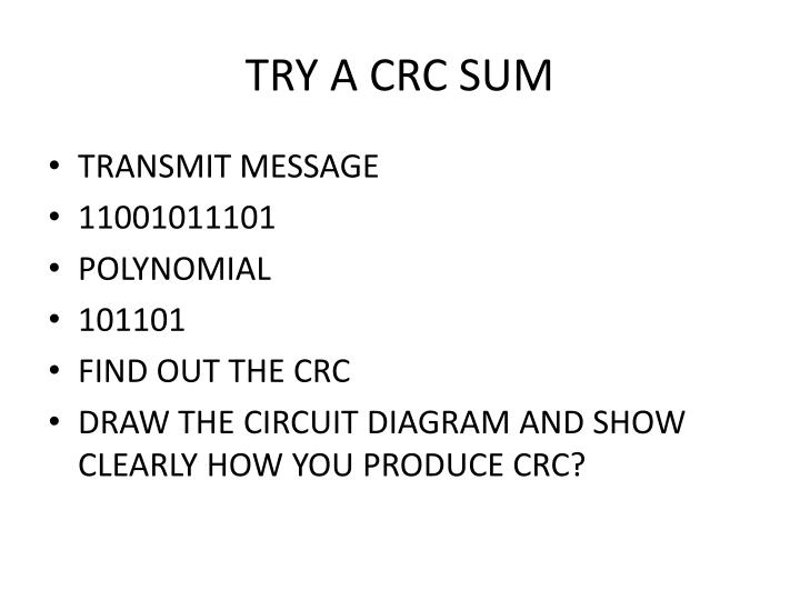 TRY A CRC SUM