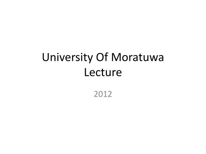 University of moratuwa lecture