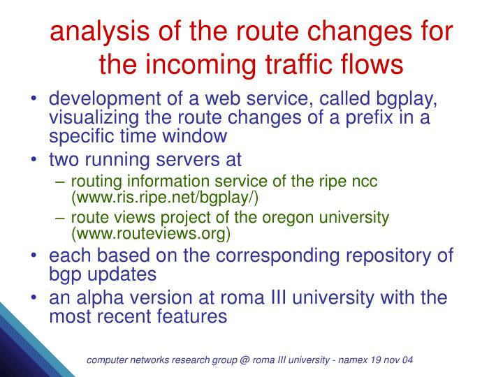 Analysis of the route changes for the incoming traffic flows