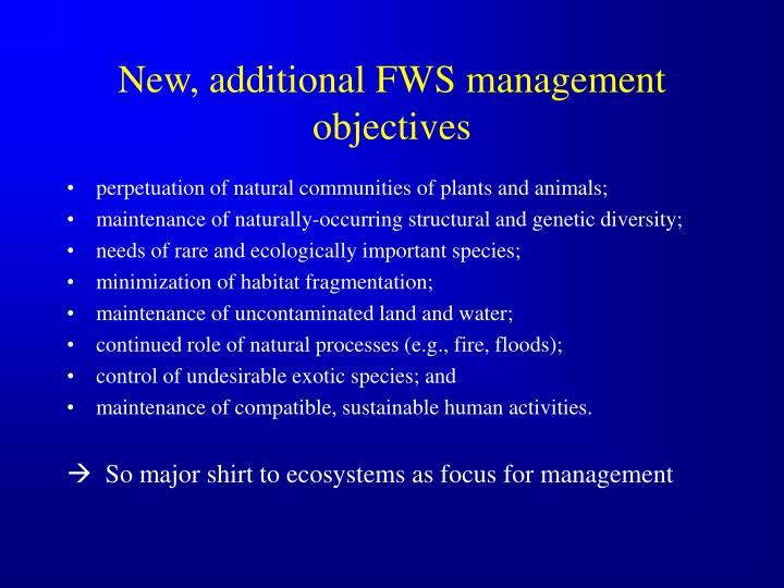 New, additional FWS management objectives