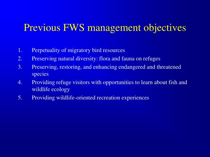 Previous FWS management objectives