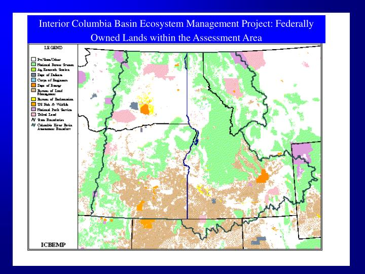 Interior Columbia Basin Ecosystem Management Project: Federally Owned Lands within the Assessment Area