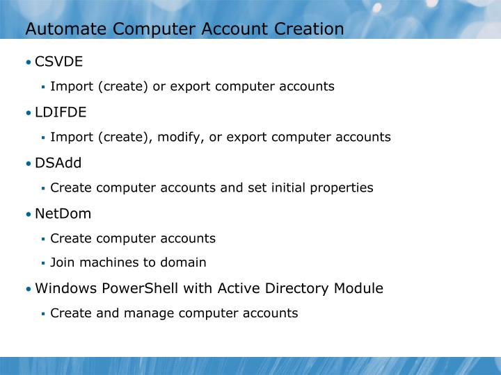 Automate Computer Account Creation