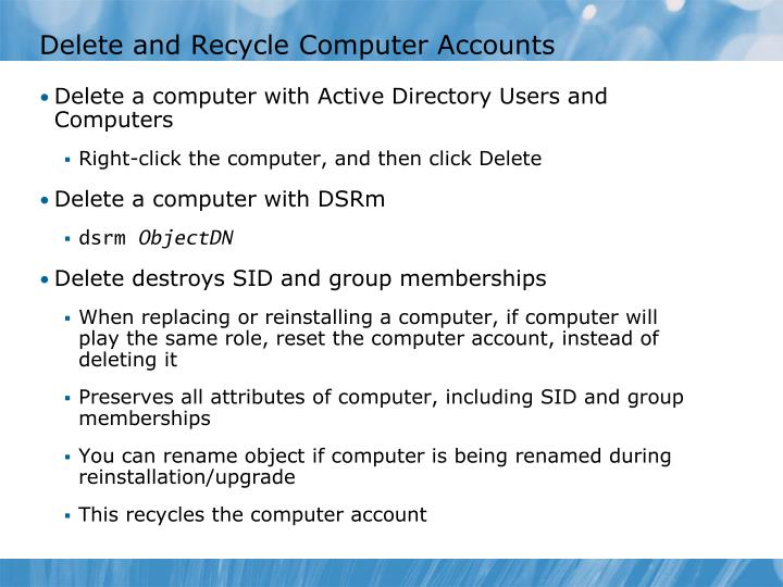 Delete and Recycle Computer Accounts