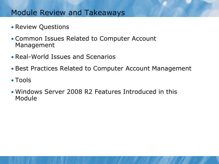 Module Review and Takeaways