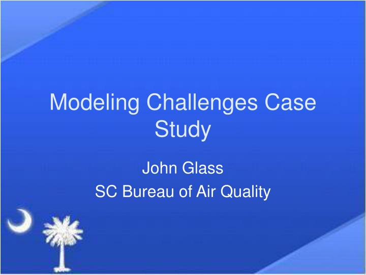 modeling challenges case study n.
