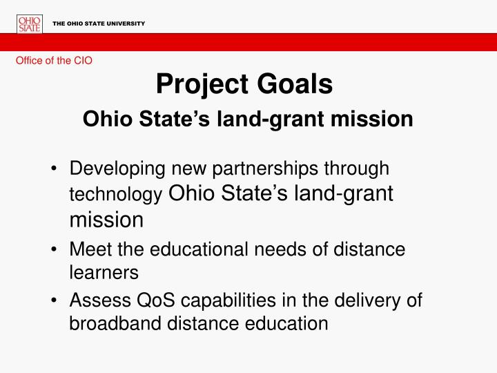 Project goals ohio state s land grant mission