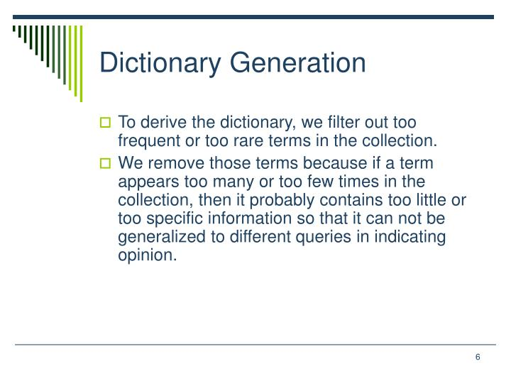 Dictionary Generation