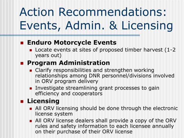 Action Recommendations: Events, Admin. & Licensing