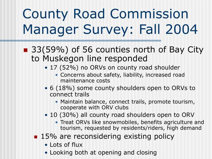 County Road Commission Manager Survey: Fall 2004