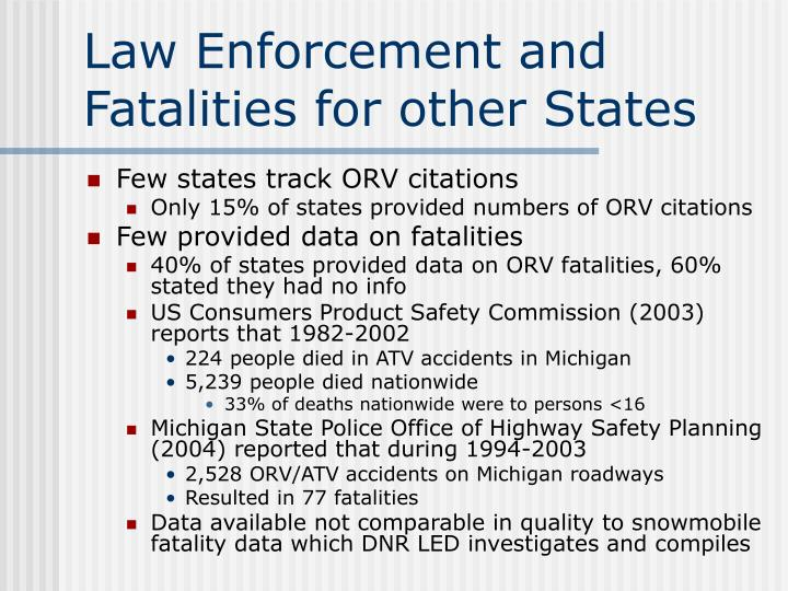 Law Enforcement and Fatalities for other States