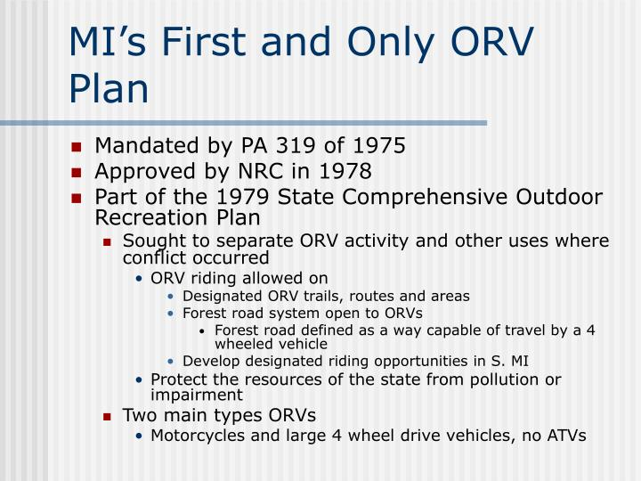 MI's First and Only ORV Plan