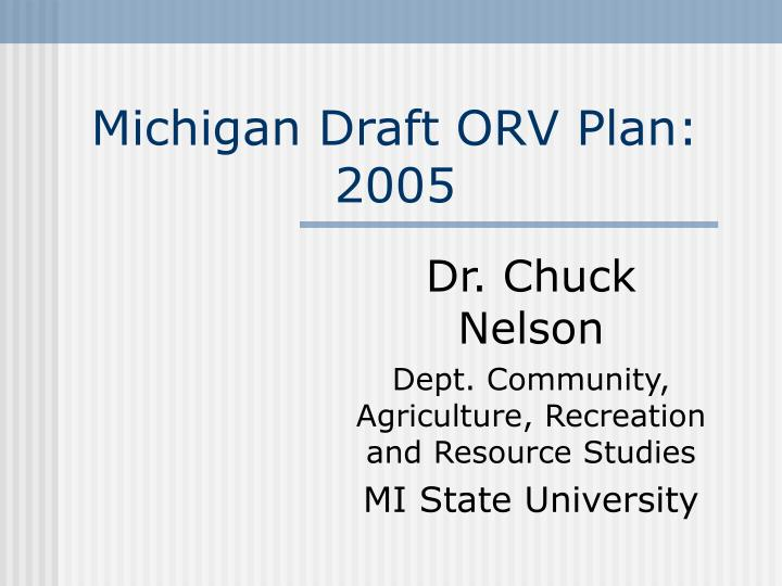 Michigan Draft ORV Plan: 2005