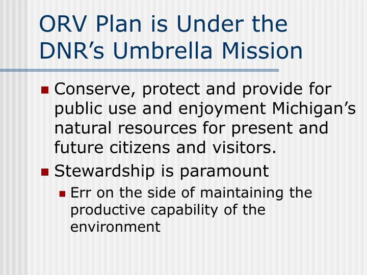 Orv plan is under the dnr s umbrella mission