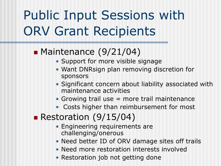 Public Input Sessions with  ORV Grant Recipients