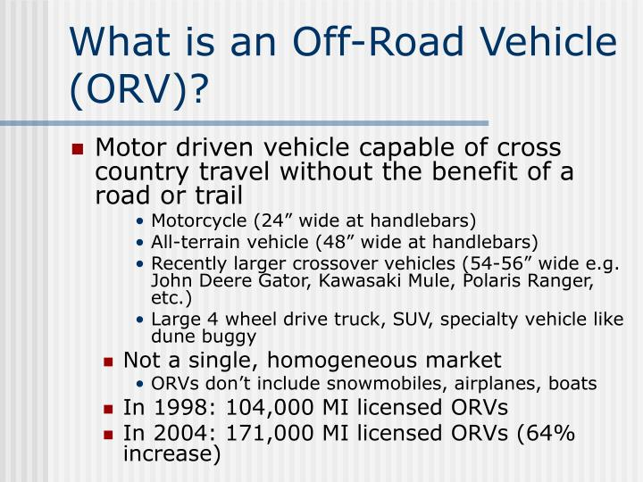 What is an Off-Road Vehicle (ORV)?