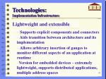 technologies implementation infrastructure