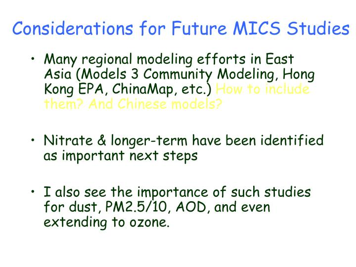 Considerations for Future MICS Studies