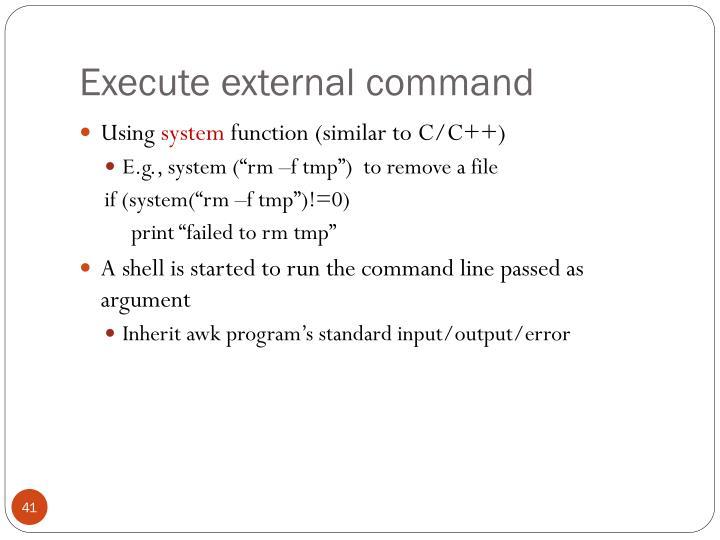 Execute external command