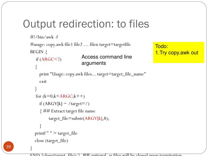 Output redirection: to files