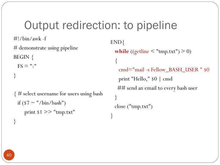 Output redirection: to pipeline