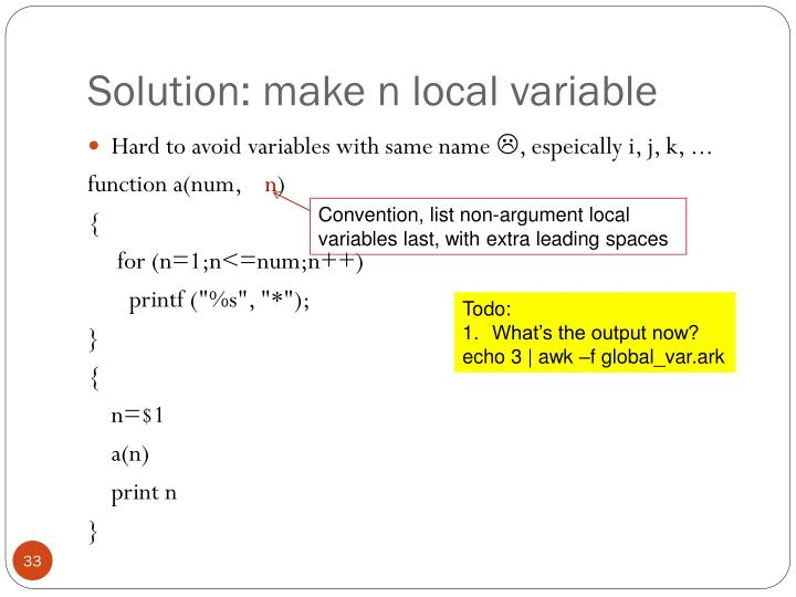 Solution: make n local variable