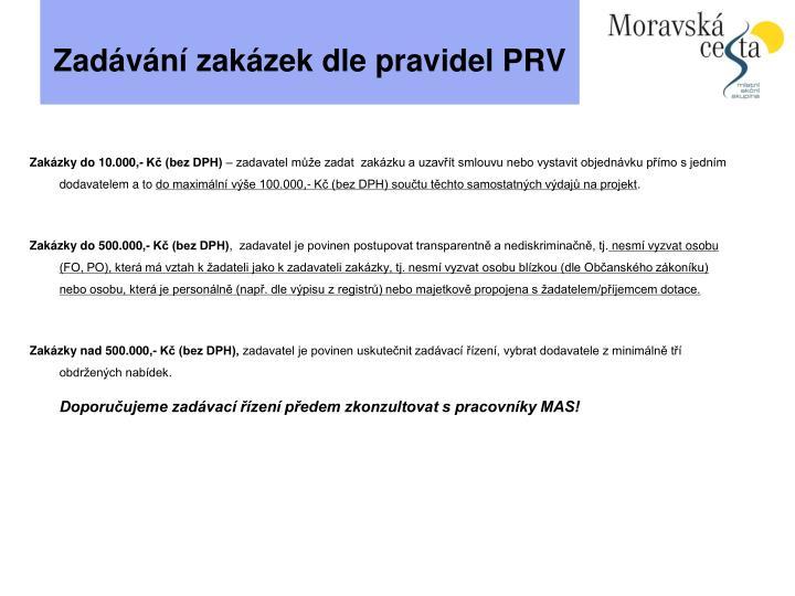 Zadávání zakázek dle pravidel PRV
