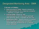 designated monitoring area dma