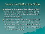 locate the dma in the office