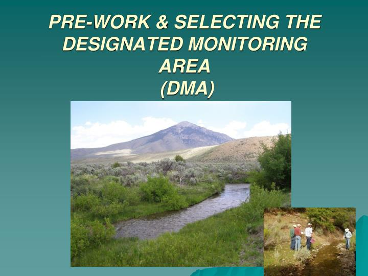 pre work selecting the designated monitoring area dma