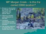 wf morgan creek is this the correct dma location
