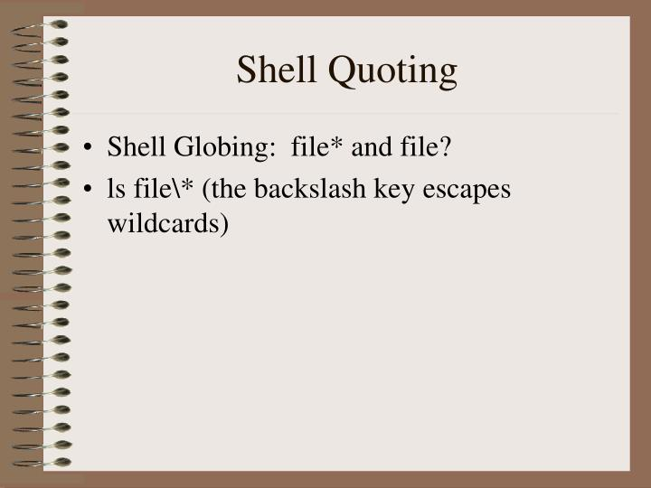 Shell quoting