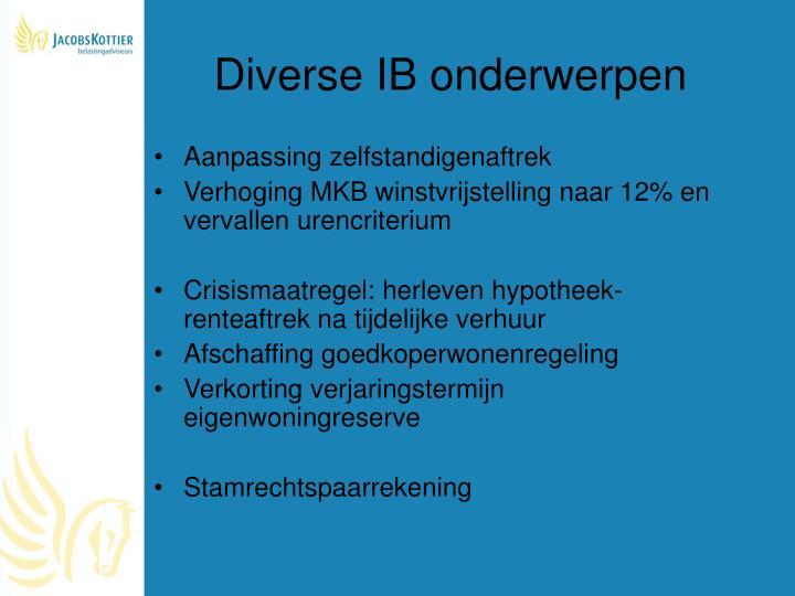 Diverse IB onderwerpen