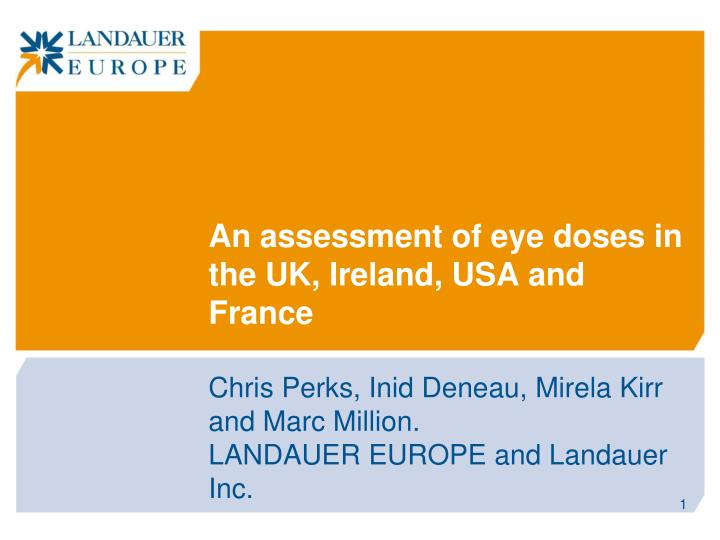 An assessment of eye doses in the uk ireland usa and france