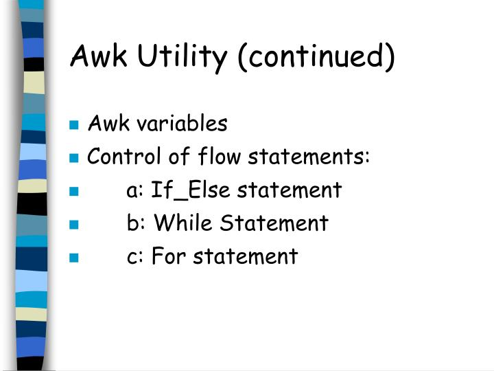 Awk Utility (continued)
