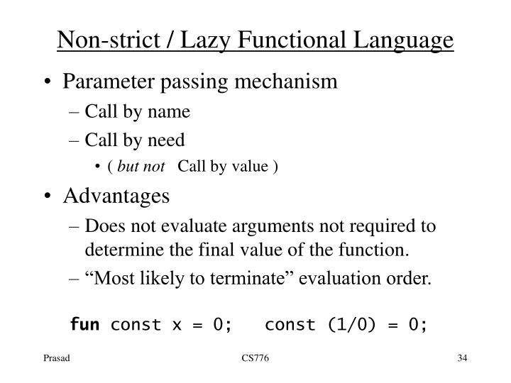 Non-strict / Lazy Functional Language