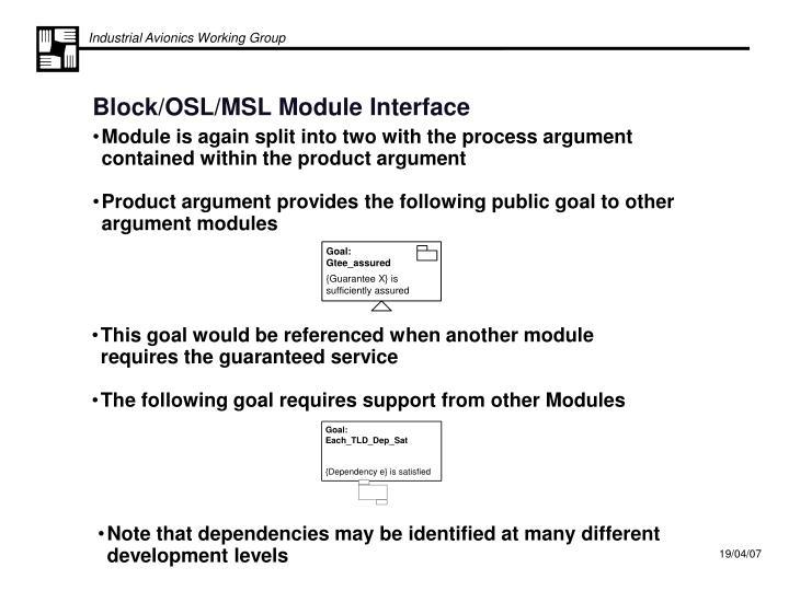 Block osl msl module interface