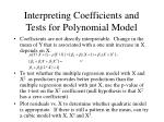 interpreting coefficients and tests for polynomial model